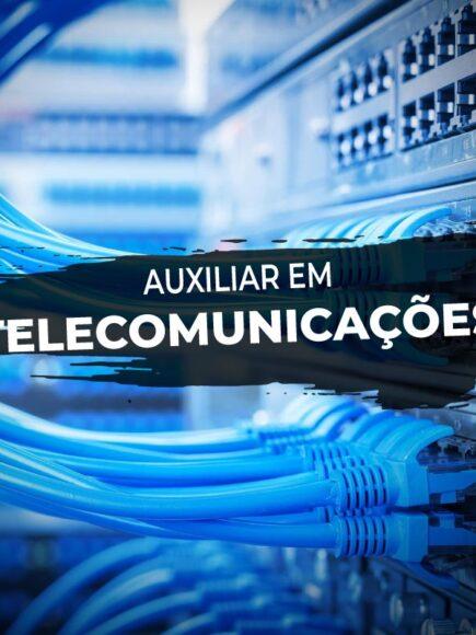 Auxiliar de Telecomunicações