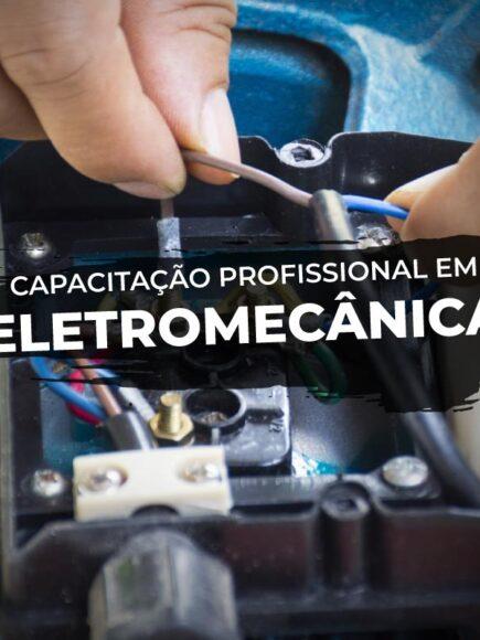 Capacitação Profissional em Eletromecânica