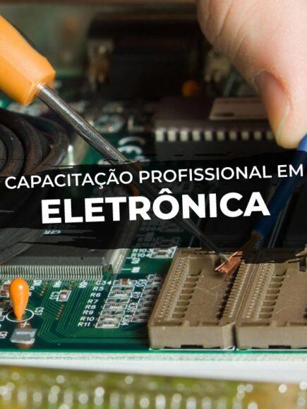 Capacitação Profissional em Eletrônica